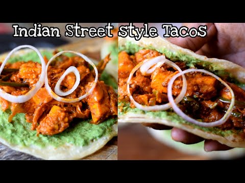 BEST Indian Street Style TACOS 2019