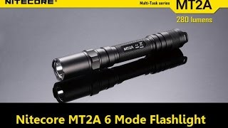 Nitecore MT2A 6 Mode Flashlight Review