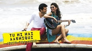 download lagu Tu Hi Hai Aashiqui Uncut  Song  Dishkiyaoon gratis