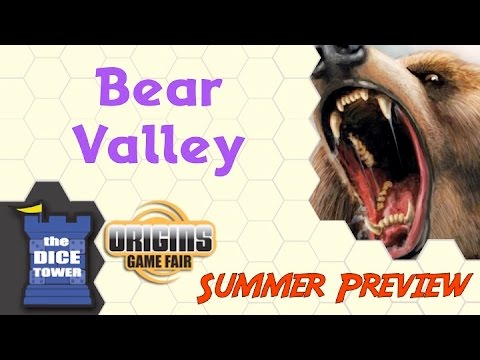Origins Summer Preview:  Bear Valley
