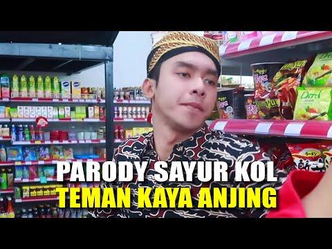 Teman Kaya Anjing - PAIJO ( PARODI SAYUR KOL By Punxgoaran )