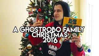 A GHOSTROBO FAMILY CHRISTMAS 2016