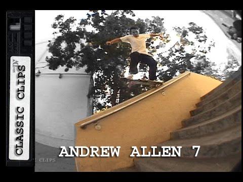 Andrew Allen Skateboarding Classic Clips #267 Part 7