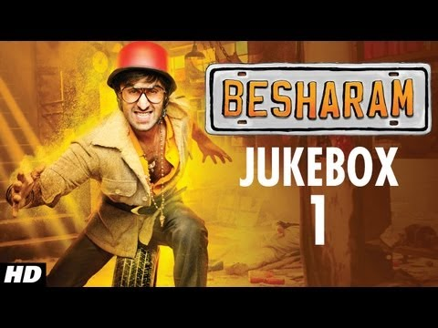Besharam Full Songs Jukebox | Ranbir Kapoor Pallavi Sharda Rishi...