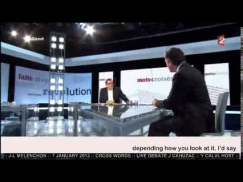J-L MELENCHON & J CAHUZAC DEBATE::  Pt 1 of 6 :: 7 JAN 2013 English subtitles