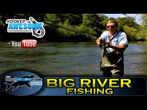 Big River Fishing Tips - TAFishing Show