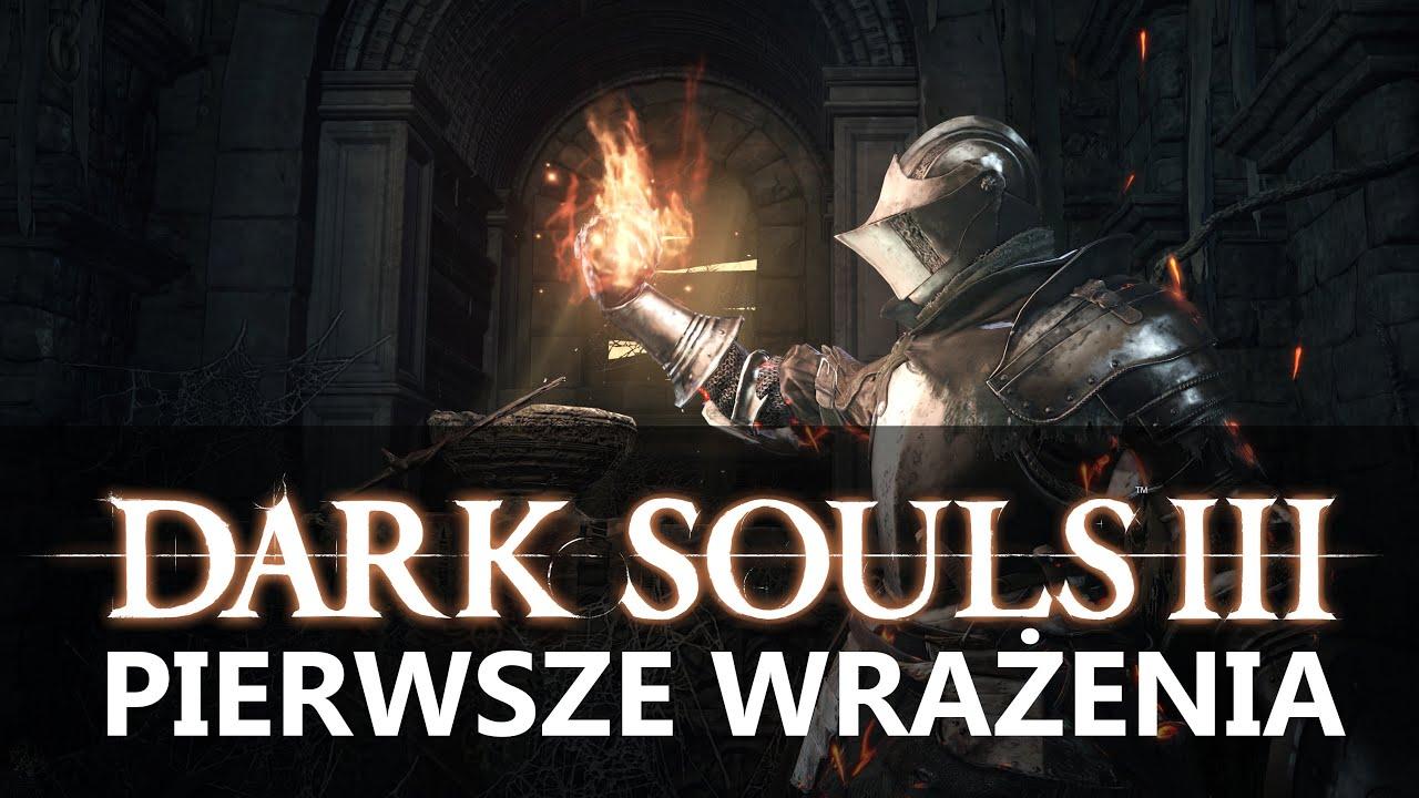 Mocne uderzenie Dark Souls III! Wrażenia z pierwszych godzin gry