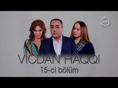 Vicdan haqqi (15-ci bölüm)