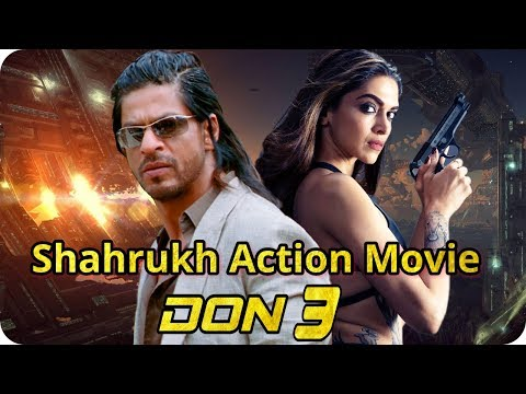 Don 3 || Shah Rukh Khan || Deepika Padukone || Action Movie