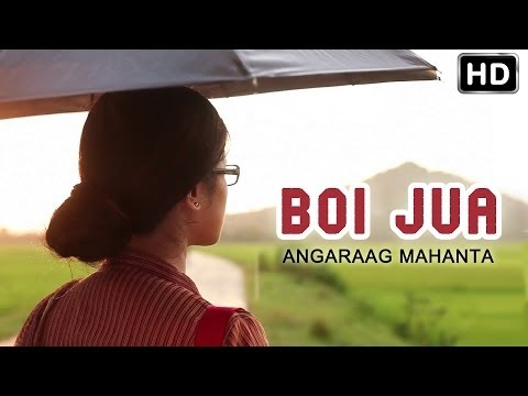 Boi Jua - Official Video By Angaraag Mahanta | Anuradha | New Assamese Song 2014 video