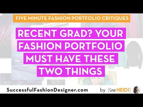 Fashion School Grad? Your Portfolio MUST have these TWO things