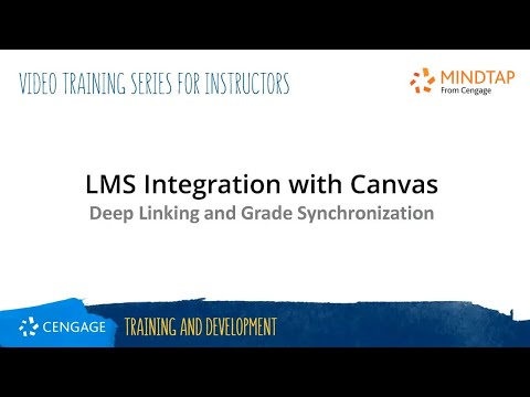 MindTap Instructor: Deep Linking and Grade Synchronization in Canvas