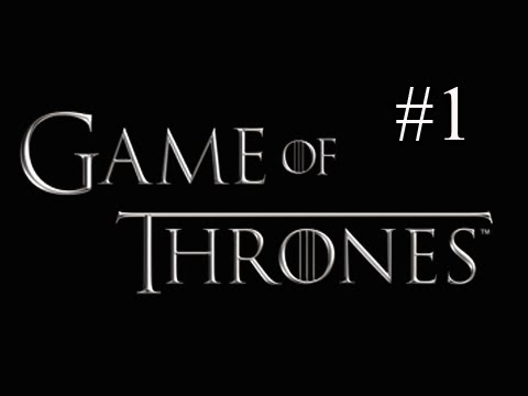 Game of Thrones Walkthrough - Part 1 [Chapter 1] Mors Westford Let's Play PS3 XBOX PC