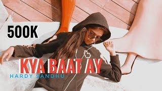 kya Baat Ay - Harrdy Sandhu   Choreography By Veer Pandat   Dance Film  