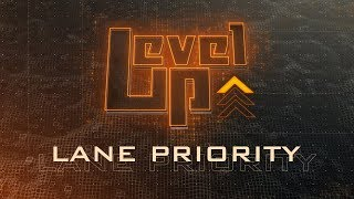 Level Up: Lane Priority