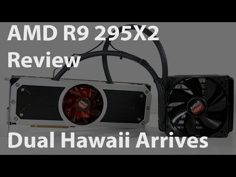 AMD Radeon R9 295X2 - Dual Hawaii Arrives