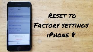 How to reset iPhone 8 / 8 plus to factory settings