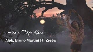 download musica Hear Me Now - Alok Bruno Martini - Ft Zeeba tradução