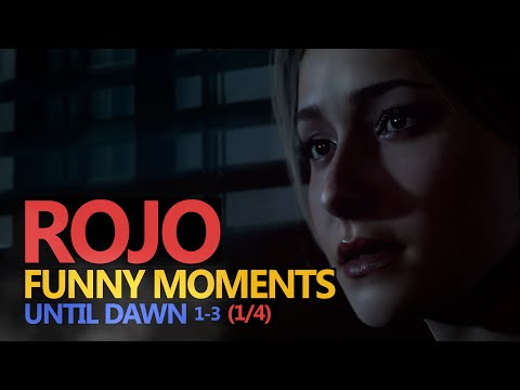 Funny Moments #86: UNTIL DAWN 1/4 (Rojo & Urhara)