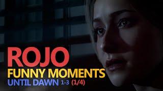 Funny Moments #86: UNTIL DAWN 1/4 (Rojo & Urhara)
