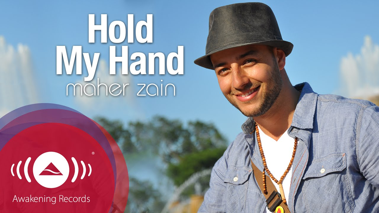 Maher Zain Hold My Hand Official Lyric Video Youtube