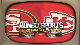 Ronbo Sports Watching 49ers VS Chiefs Preseason Week 3 2019
