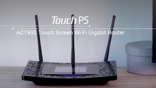 TP-LINK Touch P5 - How to set up the Touchscreen Router