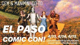 Gem & Manimal go to El Paso Comic Con 2018 Day 1 of 3