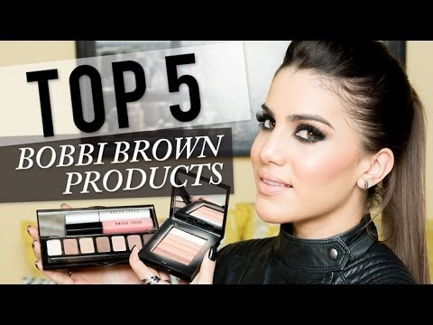 Top 5 Bobbi Brown Products
