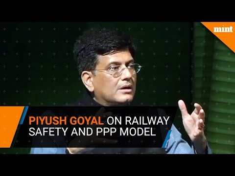 Piyush Goyal speaks on Railway Safety and PPP Model for Heath and Education