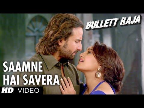 Saamne Hai Savera Video Song Bullett Raja   Saif Ali Khan, Sonakshi Sinha