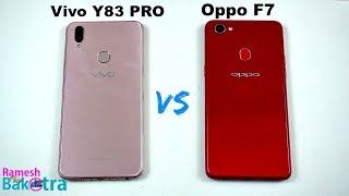 Vivo Y83 Pro vs Oppo F7 Speed Test and Camera Comparison