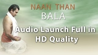 Naan Than Bala - Naan Than Bala Audio Launch full in Hd Quality  - Red Pix 24x7