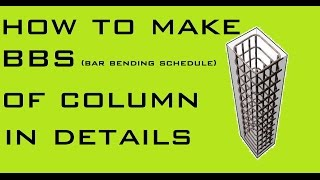 How To Make Bar Bending Schedule Of Column In Details