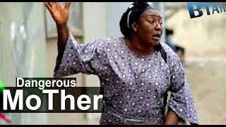 DANGEROUS MOTHER 2 - LATEST NOLLYWOOD MOVIE