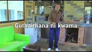 GUTHAITHANA NIKUO KWAMA by Mubea Paul