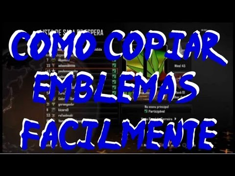 Black ops 2 :Como Copiar Emblemas Facilmente (BUG ,TRAPAÇA ,GLITCH )TUTORIAL PC , XBOX , PS3