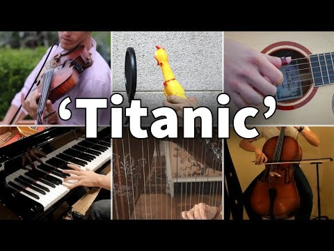 Who Played It Better: My Heart Will Go On - Titanic (Chicken, Cello, Harp, Guitar, Piano, Violin)