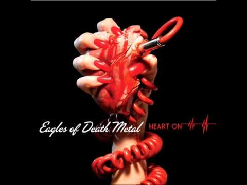 Eagles Of Death Metal - Anthing Cept The Truth