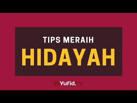 Tips Meraih Hidayah Allah