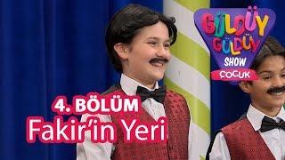 Güldüy Güldüy Show Çocuk 4. Bölüm, Fakir'in Yeri Skeci