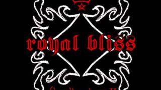 Royal Bliss - Brave