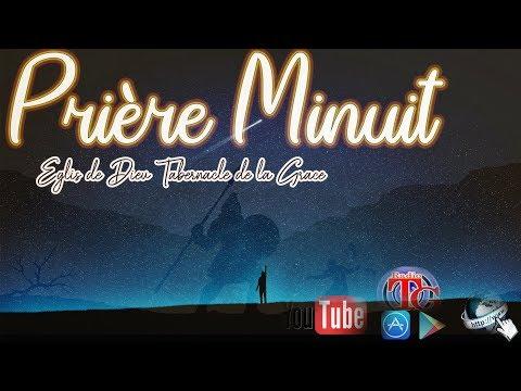 Priere Minuit / Lundi 31 AOUT 2020 / En Direct Radio Tabernacle de la Grace