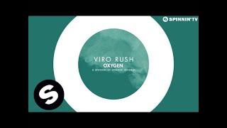 VIRO - Rush (Available July 14)