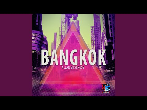 Bangkok (Radio Edit)