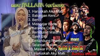 Download lagu new PALLAPA feat WORO WIDOWATI full album terbaru kalem kalem cocok buat santai