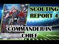Commander in Chiefl! Scouting Report #4