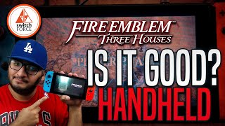 Fire Emblem Three Houses: How Does It Run!?  Switch Handheld Mode