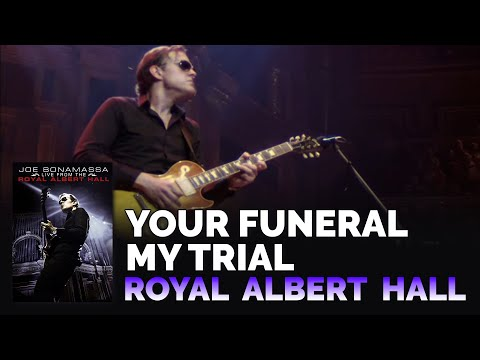 Joe Bonamassa - Your Funeral My Trial