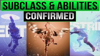 Destiny 2 Subclasses Dawnblade / Sentinel / Arcstrider W/ NEW ABILITIES CONFIRMED & EXPLAINED